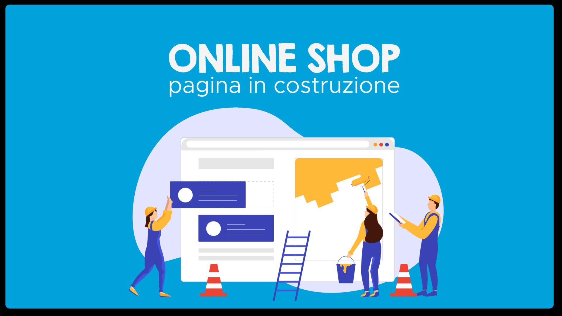 Pagina in costruzione_Online Shop